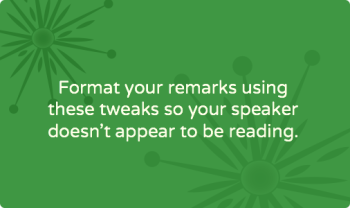 Formatting a speech for smooth delivery: 12 steps