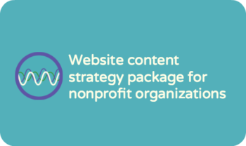 Website content strategy package for nonprofit organizations