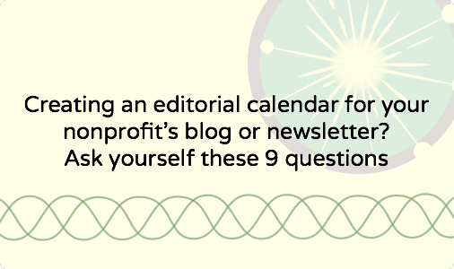 Nine questions to answer when creating editorial calendars