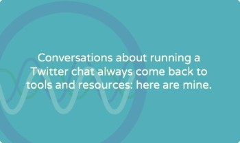 Twitter chat resources and tools for facilitators