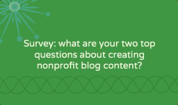 What are your top nonprofit blogging challenges? [survey]