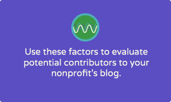 Evaluating potential nonprofit blog contributors