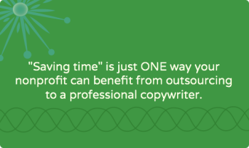 11 reasons to outsource to a professional nonprofit copywriter