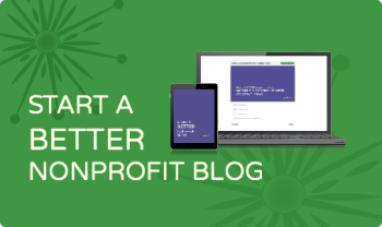 Start a Better Nonprofit Blog online course registration is open!