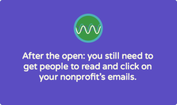 Crafting nonprofit emails that get read and clicked: 6 tips