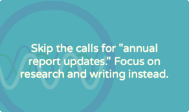 """6 reasons you should NOT ask for """"annual report updates"""""""