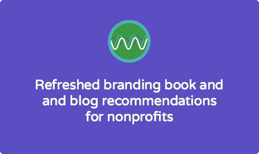 Branding books and blogs for nonprofit communicators: recommendations