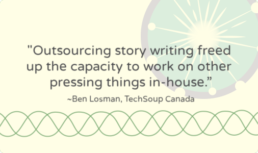 TechSoup Canada outsourcing story writing [case study]