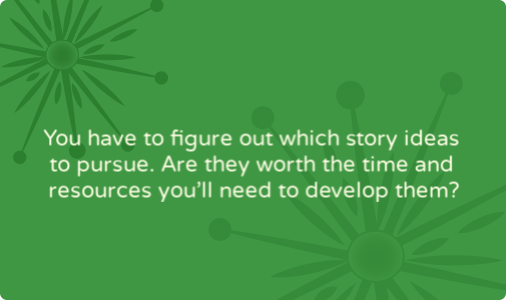 Questions you need to ask your colleagues to move from story lead to story development