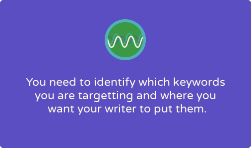 Are you asking your writer to optimize web copy for SEO? Here's what you need to provide